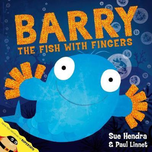 Hendra, Sue / Barry the Fish with Fingers (Children's Picture Book)