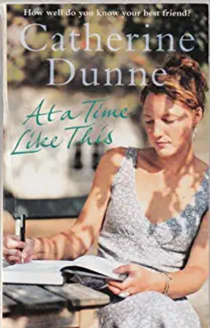 Dunne,Catherine / At A Time Like This