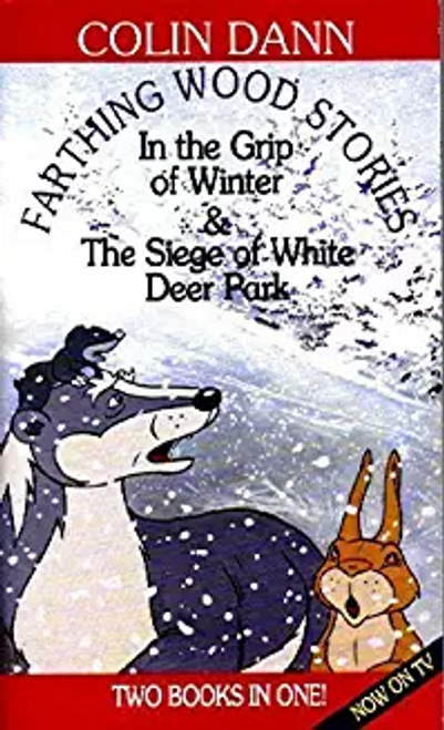 Dann, Colin / In The Grip of Winter and The Siege of White Deer Park