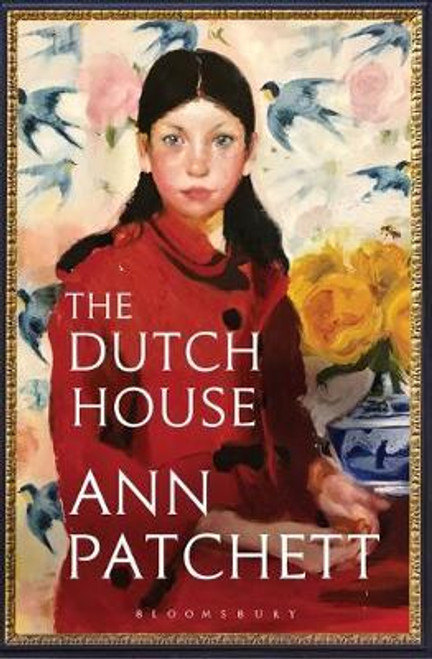 Patchett, Ann / The Dutch House : Longlisted for the Women's Prize 2020 (Large Paperback)