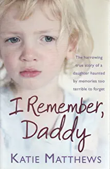 Matthews, Katie / I Remember Daddy