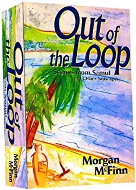McFinn, Morgan / Out of the Loop