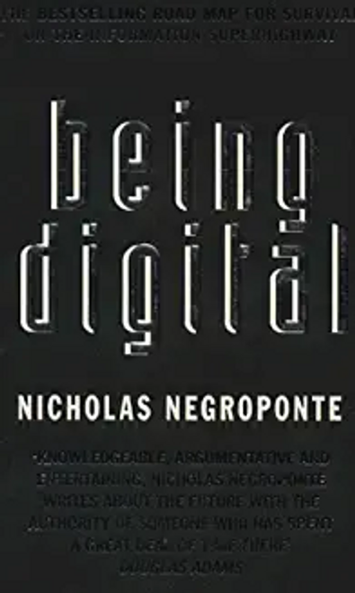 Negroponte, Nicholas / Being Digital