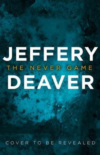Deaver, Jeffery / The Never Game (Large Paperback)