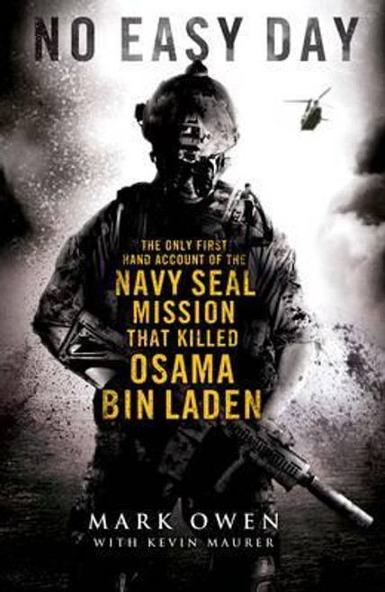 Owen, Mark / No Easy Day : The Only First-hand Account of the Navy Seal Mission that Killed Osama bin Laden (Large Paperback)