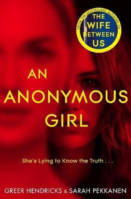 Hendricks, Greer / An Anonymous Girl (Large Paperback)