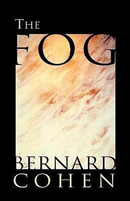 Cohen, Bernard / The Fog (Large Paperback)