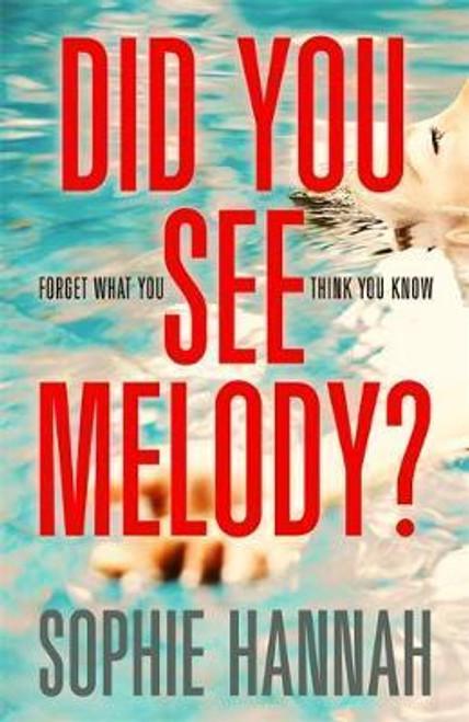 Hannah, Sophie / Did You See Melody? (Hardback)