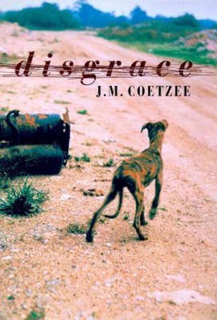 Coetzee, J. M. / Disgrace (Hardback)