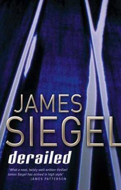 Siegel, James / Derailed (Hardback)