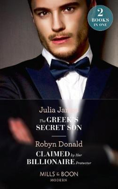 Mills & Boon / Modern / 2 in 1 / The Greek's Secret Son / Claimed by Her Billionaire Protector