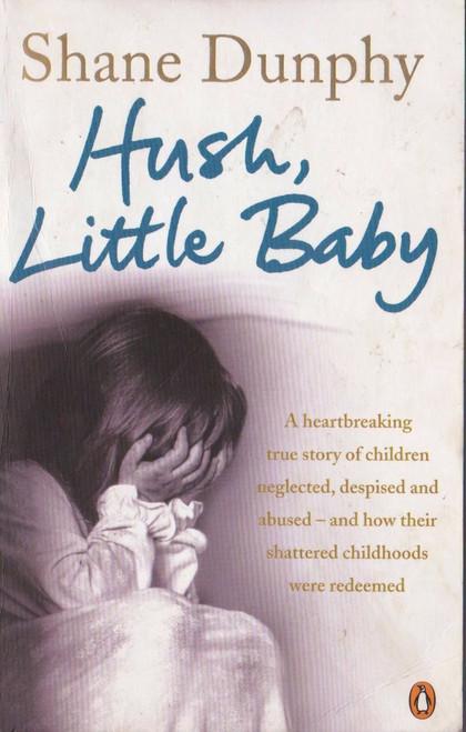 Dunphy, Shane / Hush, Little Baby