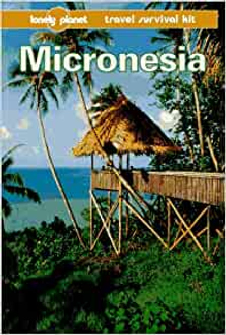 Lonely Planet: Micronesia
