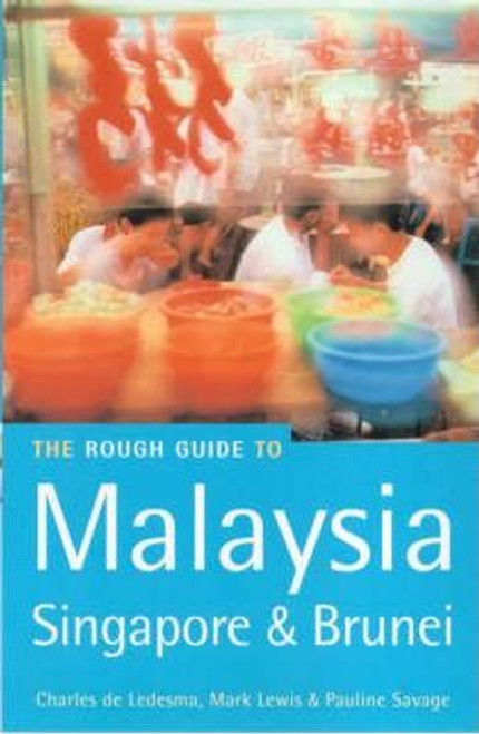 The Rough Guide to Malaysia Singapore and Brunei