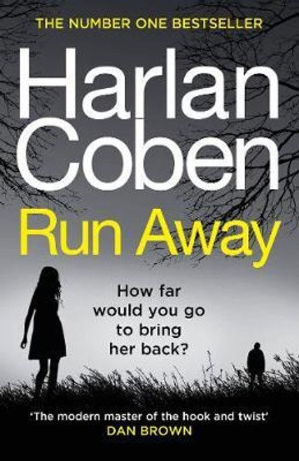 Coben, Harlan / Run Away : from the #1 bestselling creator of the hit Netflix series The Stranger