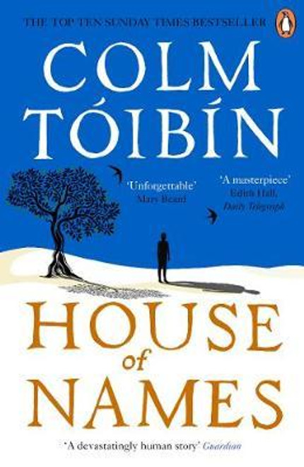 Toibin, Colm / House of Names