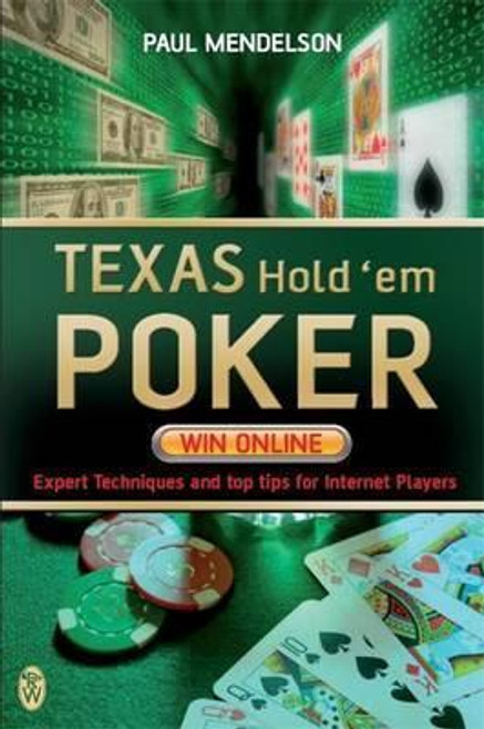 Mendelson, Paul / Texas Hold'em Poker: Win Online