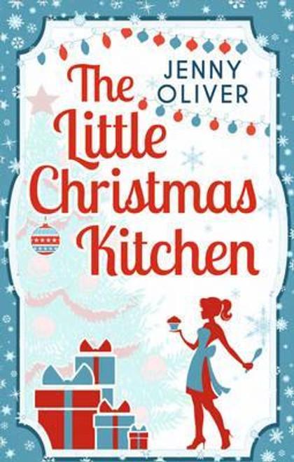 Oliver, Jenny / The Little Christmas Kitchen