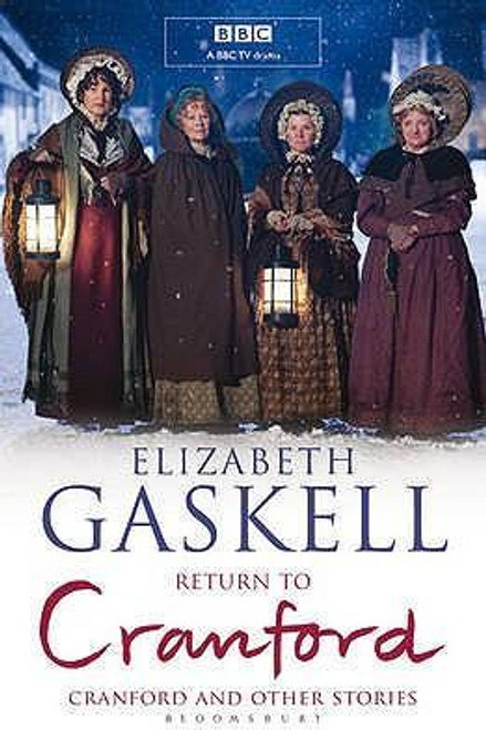 Gaskell, Elizabeth Cleghorn / Return to Cranford: and Other Stories B Format