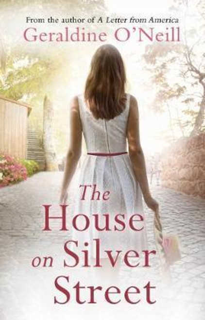 O'Neill, Geraldine / The House on Silver Street