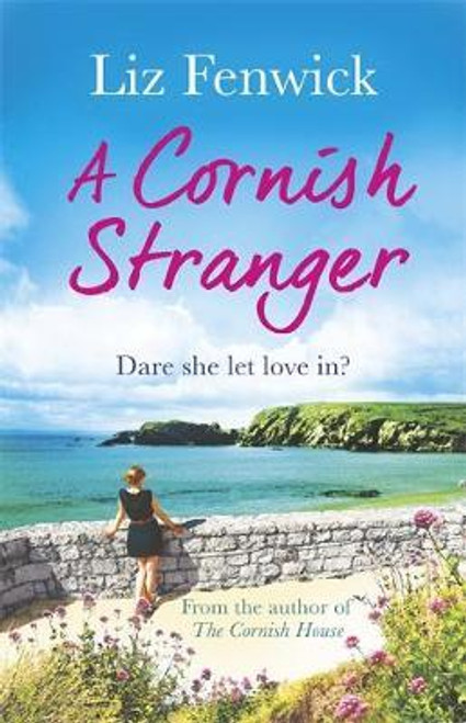 Fenwick, Liz / A Cornish Stranger : A page-turning summer read full of mystery and romance