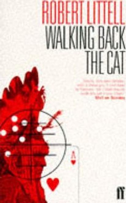 Littell, Robert / Walking Back the Cat
