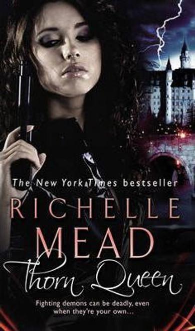 Mead, Richelle / Thorn Queen