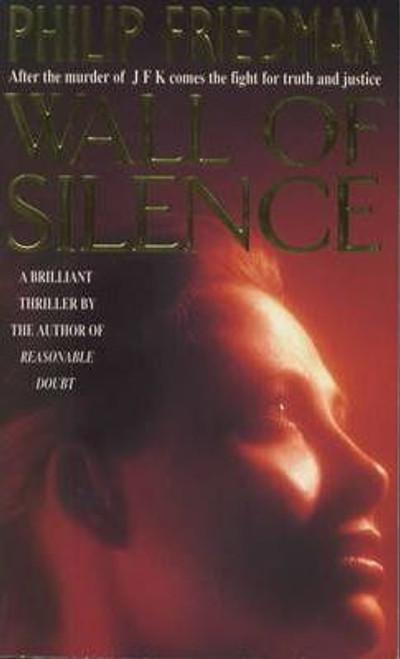 Friedman, Philip / Wall of Silence
