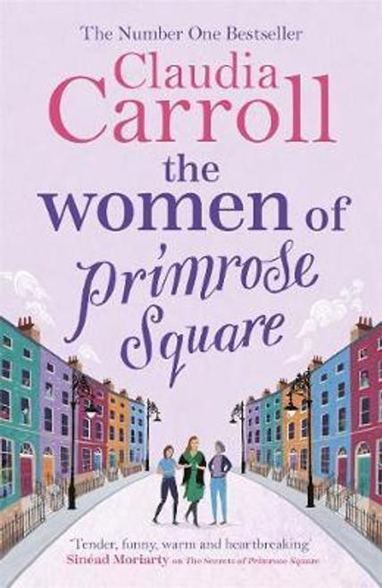 Carroll, Claudia / The Women of Primrose Square : So many secrets are hidden behind closed doors . . .