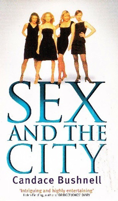 Bushnell, Candice / Sex and the City