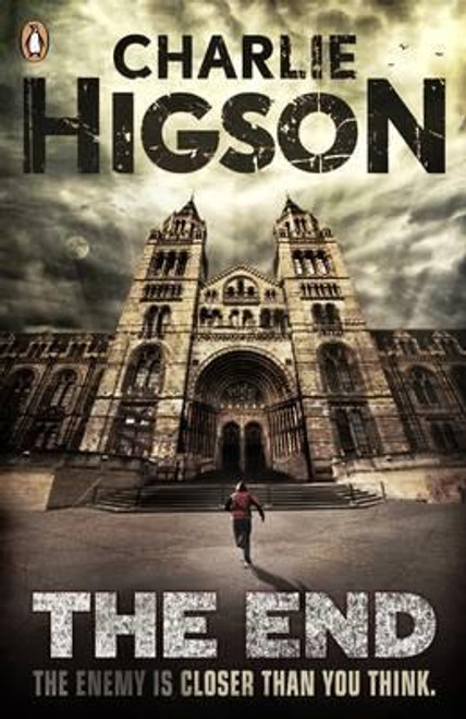 Higson, Charlie / The End (The Enemy Book 7)