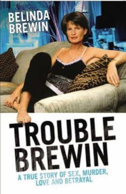 Brewin, Belinda / Trouble Brewin