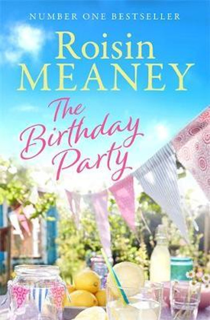 Meaney, Roisin / The Birthday Party : A spell-binding summer read from the Number One bestselling author (Large Paperback)