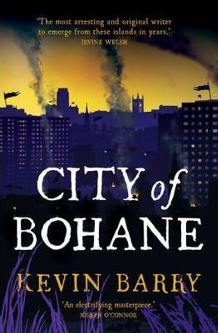 Barry, Kevin / City of Bohane (Large Paperback)