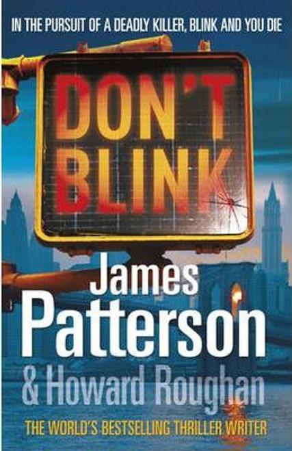 Patterson, James / Don't Blink (Large Paperback)