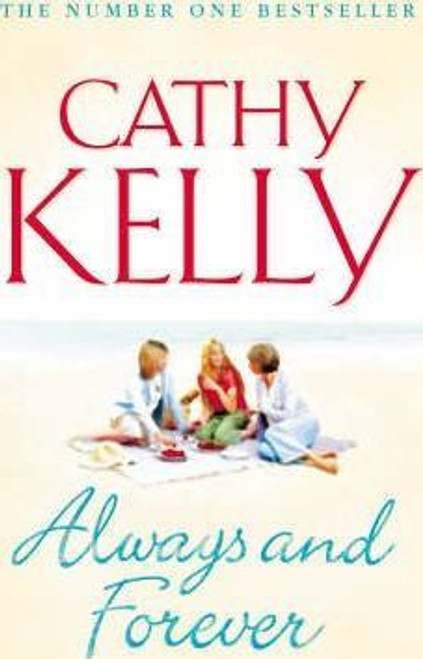 Kelly, Cathy / Always and Forever (Large Paperback)
