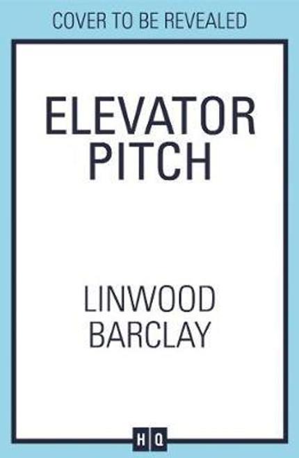 Barclay, Linwood / Elevator Pitch (Large Paperback)