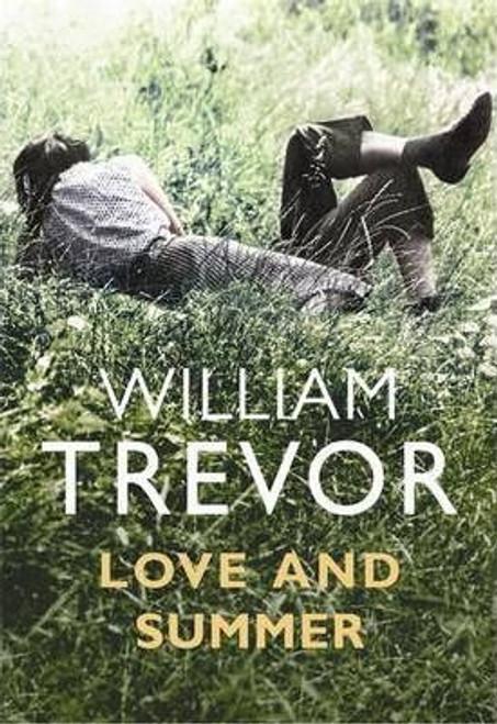 Trevor, William / Love and Summer (Large Paperback)