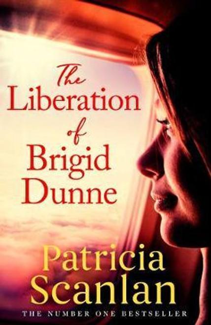 Scanlan, Patricia / The Liberation of Brigid Dunne (Large Paperback)
