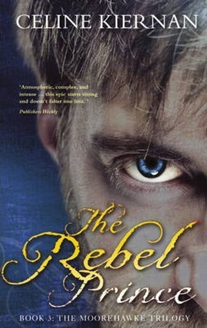 Kiernan, Celine / The Rebel Prince (Large Paperback)