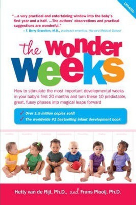 Plooij, Frans X. / The Wonder Weeks : How to Stimulate Your Baby's Mental Development and Help Him Turn His 10 Predictable, Great, Fussy Phases into Magical Leaps Forward (Large Paperback)