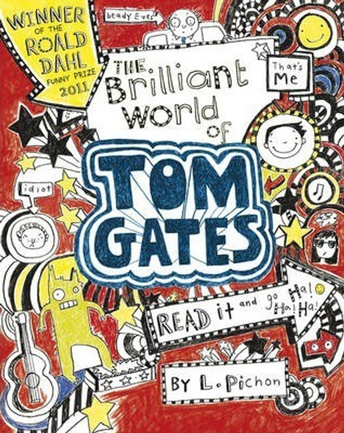 Pichon, Liz / The Brilliant World of Tom Gates (Large Paperback) ( Tom Gates Series - Book 1)