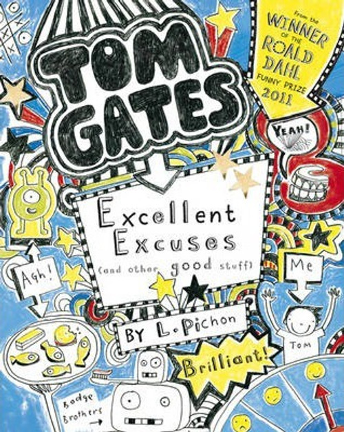 Pichon, Liz / Excellent Excuses (And Other Good Stuff) (Large Paperback) ( Tom Gates Series - Book 2)