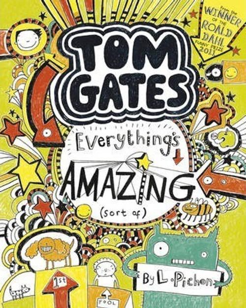 Pichon, Liz / Everything's Amazing (sort of) (Large Paperback) ( Tom Gates Series - Book 3 )