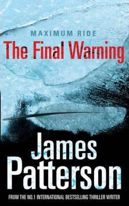 Patterson, James / Maximum Ride : The Final Warning (Large Paperback)