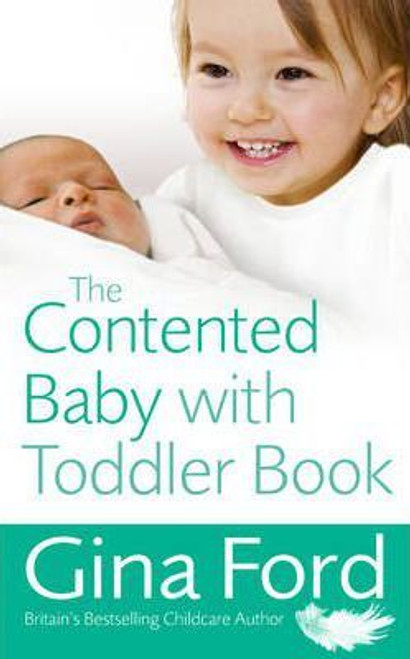 Ford, Gina / The Contented Baby with Toddler Book (Large Paperback)