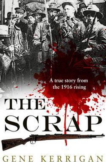 Kerrigan, Gene / The Scrap (Large Paperback)