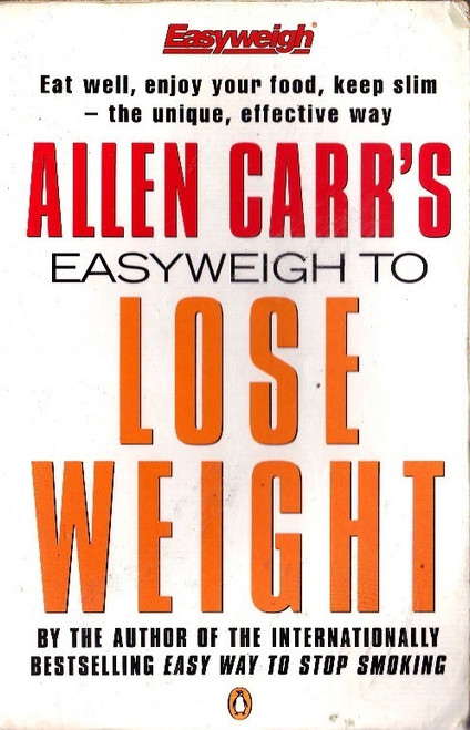 Carr, Allen / Easyweigh to Lose Weight