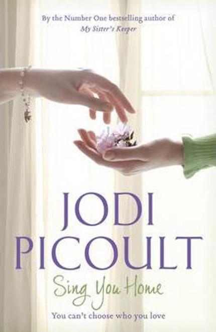 Picoult, Jodi / Sing You Home (Large Paperback)