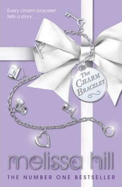 Hill, Melissa / The Charm Bracelet (Large Paperback)